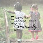5 Ways to Accept Help Graciously