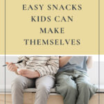 Snack Boxes: Easy Snacks Kids Can Make Themselves