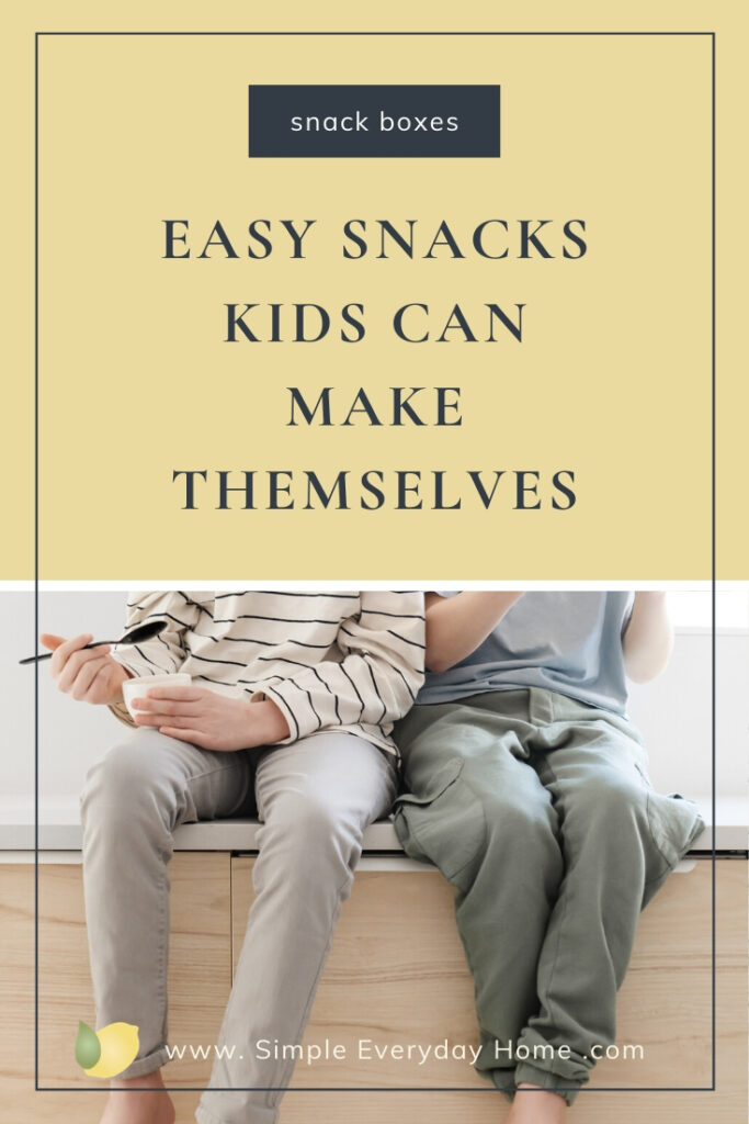 "Kids sitting on the counter having a snack and the words ""Snack Boxes Easy Snacks Kids Can Make Themselves"""