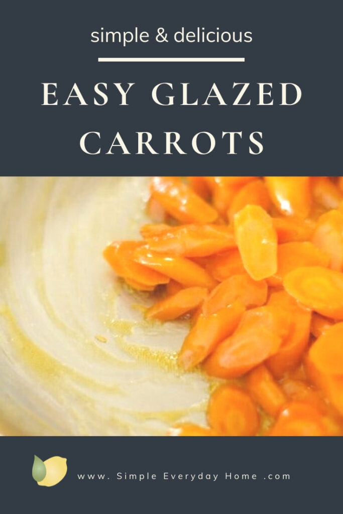 Glazed carrots in a pan with the words Easy Glazed Carrots