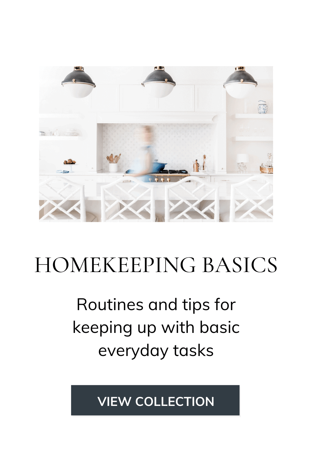 "picture of a kitchen with the words ""Homekeeping Basics"""